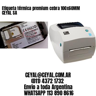 Etiqueta térmica premium cebra 100x60MM CEYAL SA