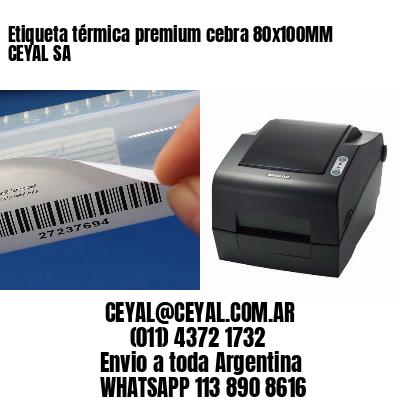 Etiqueta térmica premium cebra 80x100MM CEYAL SA