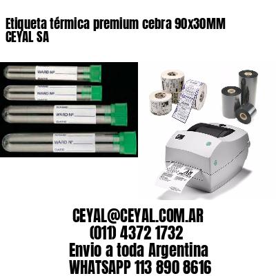 Etiqueta térmica premium cebra 90x30MM CEYAL SA