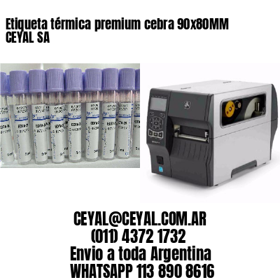 Etiqueta térmica premium cebra 90x80MM CEYAL SA