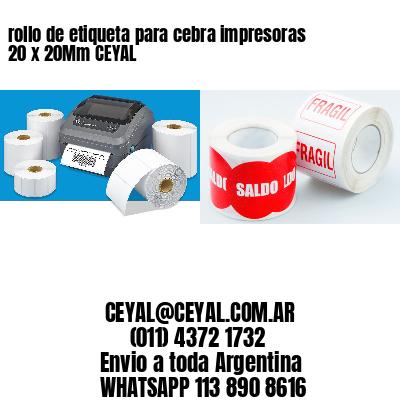 rollo de etiqueta para cebra impresoras 20 x 20Mm CEYAL