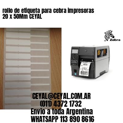 rollo de etiqueta para cebra impresoras 20 x 50Mm CEYAL