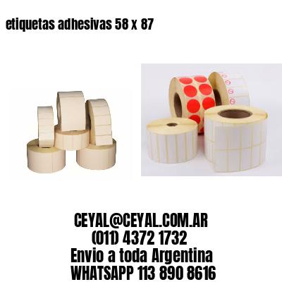 etiquetas adhesivas 58 x 87
