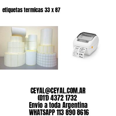 etiquetas termicas 33 x 87