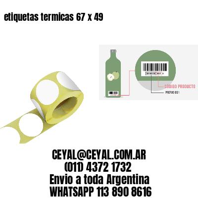 etiquetas termicas 67 x 49