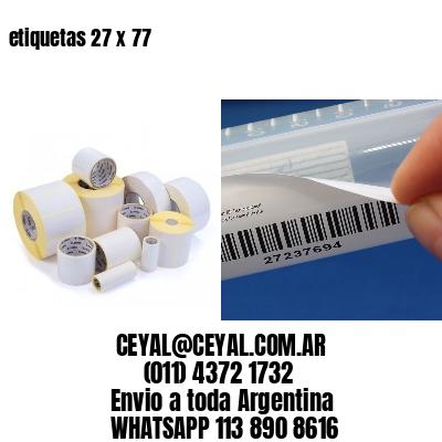 etiquetas 27 x 77