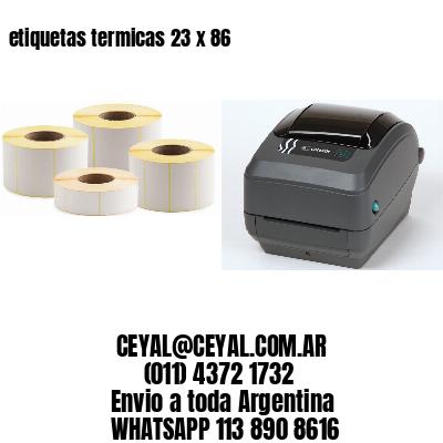 etiquetas termicas 23 x 86