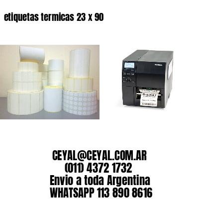 etiquetas termicas 23 x 90