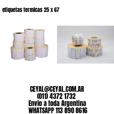 etiquetas termicas 25 x 67