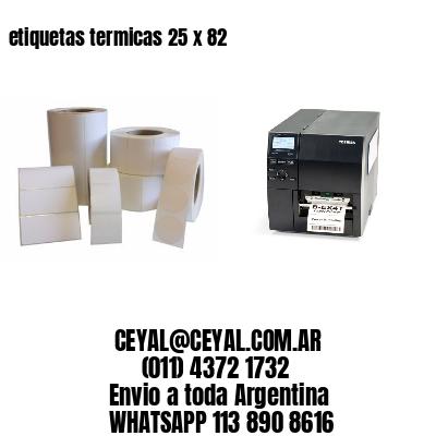 etiquetas termicas 25 x 82