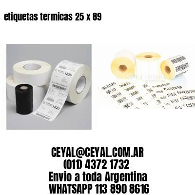 etiquetas termicas 25 x 89