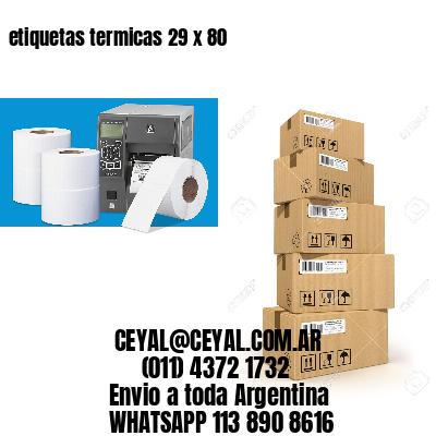 etiquetas termicas 29 x 80