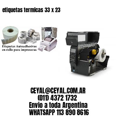 etiquetas termicas 33 x 23