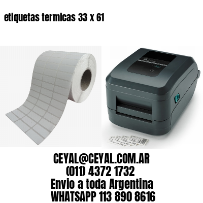 etiquetas termicas 33 x 61
