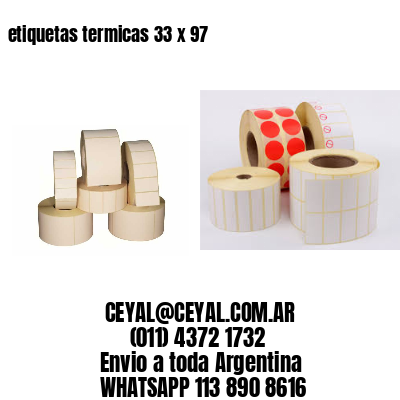 etiquetas termicas 33 x 97