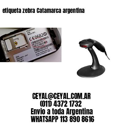 etiqueta zebra Catamarca argentina