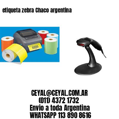 etiqueta zebra Chaco argentina