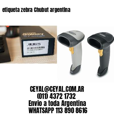 etiqueta zebra Chubut argentina