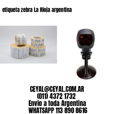 etiqueta zebra La Rioja argentina