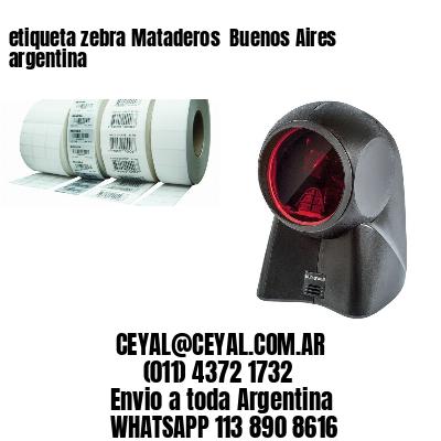 etiqueta zebra Mataderos  Buenos Aires argentina