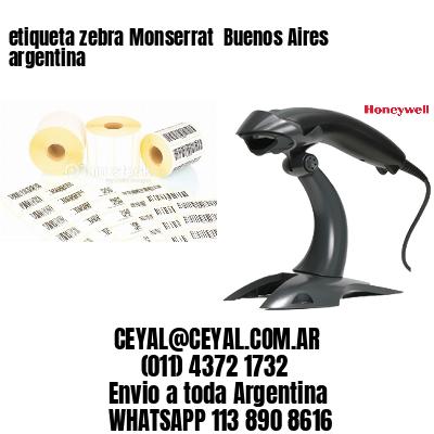 etiqueta zebra Monserrat  Buenos Aires argentina