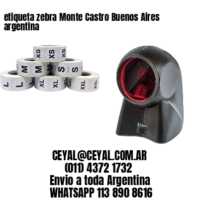 etiqueta zebra Monte Castro Buenos Aires argentina