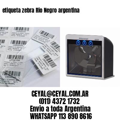 etiqueta zebra Rio Negro argentina