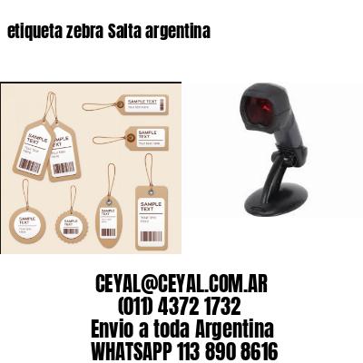 etiqueta zebra Salta argentina