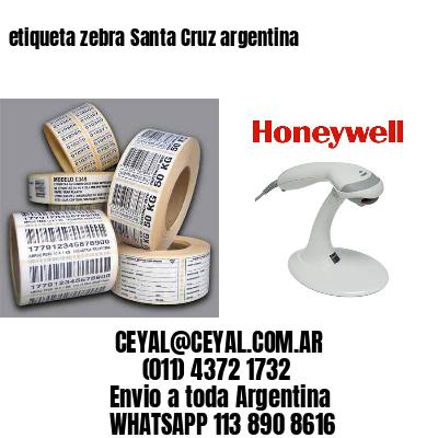 etiqueta zebra Santa Cruz argentina