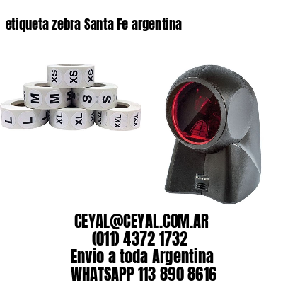 etiqueta zebra Santa Fe argentina