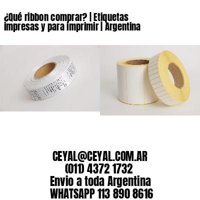 ¿Qué ribbon comprar? | Etiquetas impresas y para imprimir | Argentina