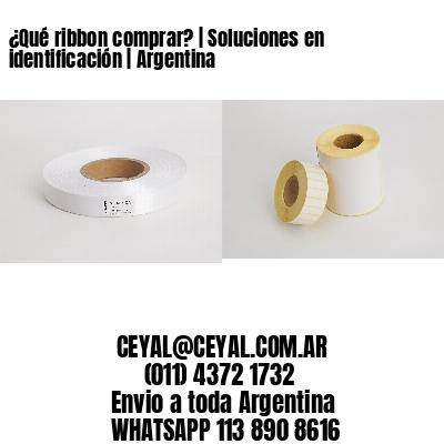 ¿Qué ribbon comprar?   Soluciones en identificación   Argentina
