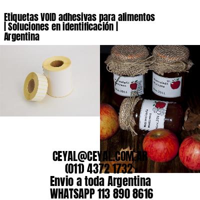 Etiquetas VOID adhesivas para alimentos   Soluciones en identificación   Argentina
