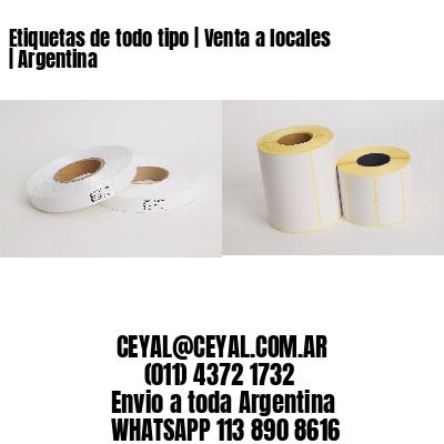 Etiquetas de todo tipo   Venta a locales   Argentina