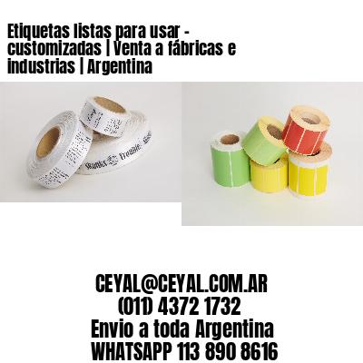 Etiquetas listas para usar – customizadas | Venta a fábricas e industrias | Argentina