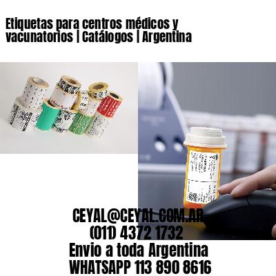 Etiquetas para centros médicos y vacunatorios   Catálogos   Argentina