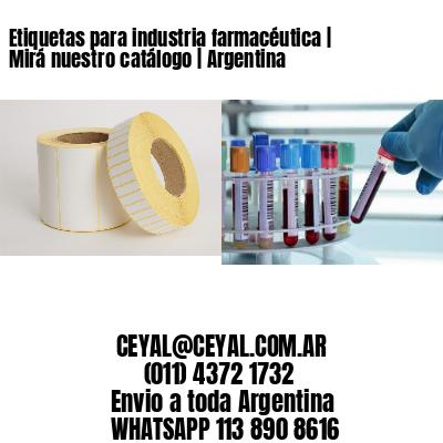 Etiquetas para industria farmacéutica   Mirá nuestro catálogo   Argentina