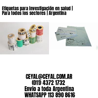 Etiquetas para investigación en salud   Para todos los sectores   Argentina