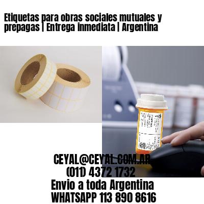 Etiquetas para obras sociales mutuales y prepagas   Entrega inmediata   Argentina
