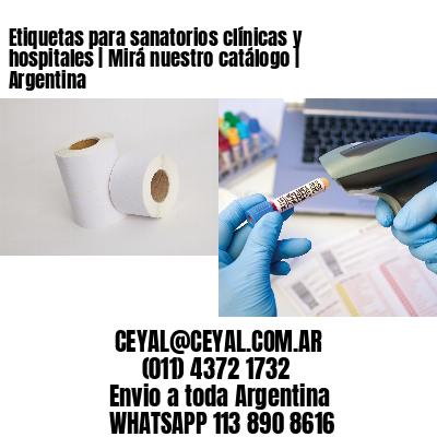Etiquetas para sanatorios clínicas y hospitales | Mirá nuestro catálogo | Argentina