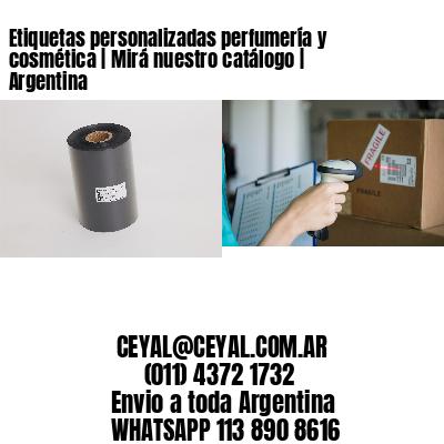 Etiquetas personalizadas perfumería y cosmética | Mirá nuestro catálogo | Argentina