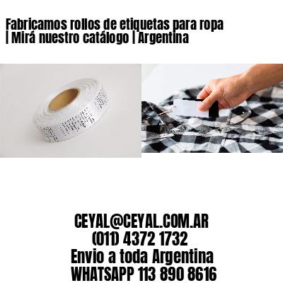 Fabricamos rollos de etiquetas para ropa | Mirá nuestro catálogo | Argentina