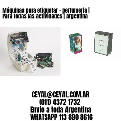 Máquinas para etiquetar - perfumería | Para todas las actividades | Argentina