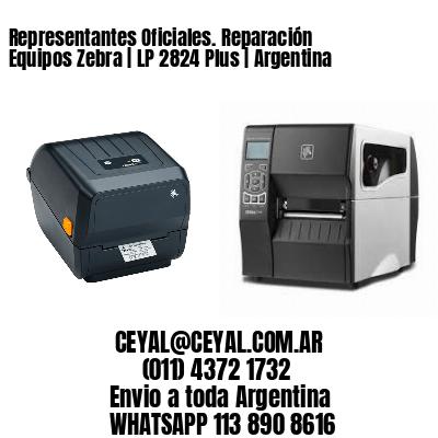 Representantes Oficiales. Reparación Equipos Zebra | LP 2824 Plus | Argentina