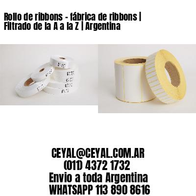 Rollo de ribbons - fábrica de ribbons   Filtrado de la A a la Z   Argentina