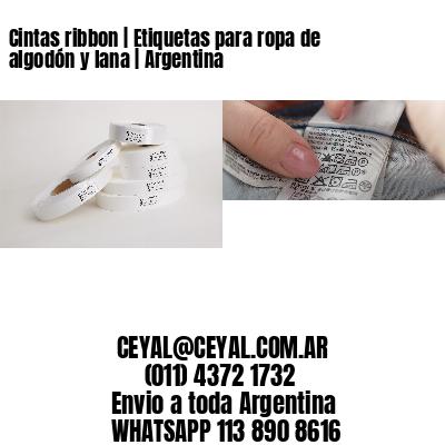 Cintas ribbon   Etiquetas para ropa de algodón y lana   Argentina