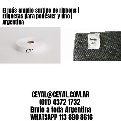 El más amplio surtido de ribbons   Etiquetas para poliéster y lino   Argentina