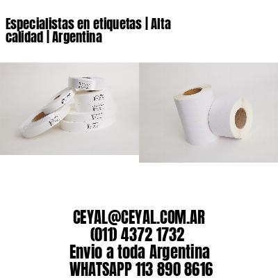 Especialistas en etiquetas   Alta calidad   Argentina