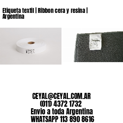 Etiqueta textil   Ribbon cera y resina   Argentina