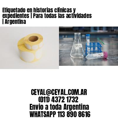 Etiquetado en historias clínicas y expedientes   Para todas las actividades   Argentina